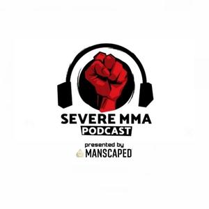 Severe MMA Podcast by SevereMMA.com