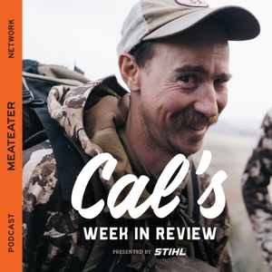 Cal's Week in Review by MeatEater