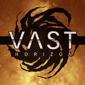 VAST Horizon by Fool and Scholar Productions