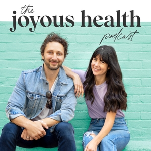 The Joyous Health Podcast by Joyous Health
