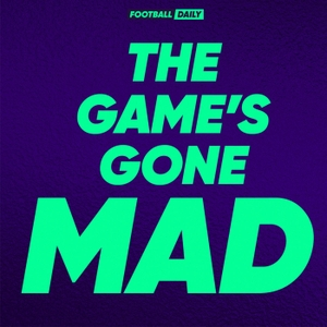 The Game's Gone Mad by Football Daily
