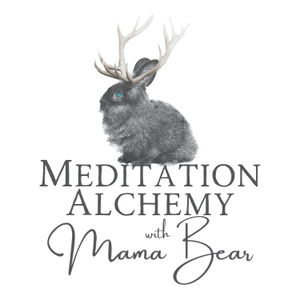 Meditation Alchemy with Mama Bear by Lauren Bear