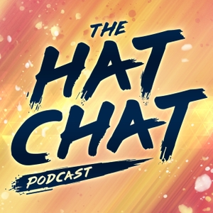 The Hat Chat Podcast by Hat Films
