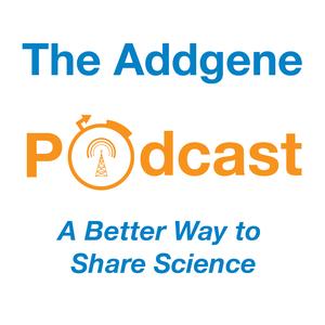 The Addgene Podcast by Addgene