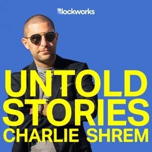 Untold Stories by Charlie Shrem | BlockWorks Group