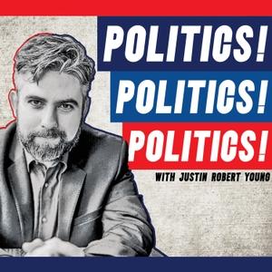 Politics Politics Politics by Justin Robert Young