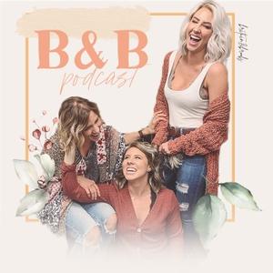 B&B Podcast by Britain & Brooks