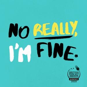 No Really, I'm Fine by Reach Podcasts
