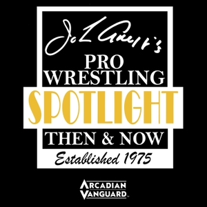 John Arezzi's Pro Wrestling Spotlight Then & Now by Arcadian Vanguard