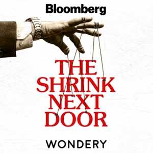 The Shrink Next Door by Wondery | Bloomberg