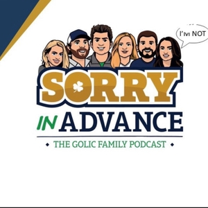 Sorry in Advance...The Golic Family Podcast by ESPN, Mike Golic, Mike Golic Jr.
