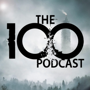 The 100 Podcast: A Show About CW's Sci-Fi Series by Daniel White