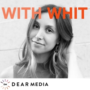 With Whit by Dear Media, Whitney Port