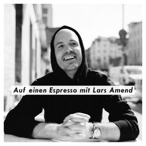 Auf einen Espresso mit Lars Amend by Lars Amend