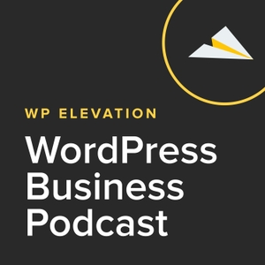 WP Elevation WordPress Business Podcast by WordPress business specialist Troy Dean featuring Seth Godin, Michael Gerber, Guy Kawasaki, Joe Pulizzi, Andrew Warner, James Schramko, Brian Clark, Ed Dale, Dan Norris and many more.