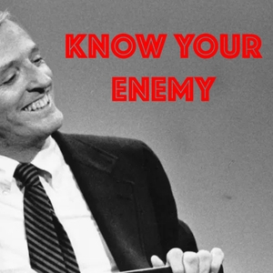 Know Your Enemy by Matthew Sitman