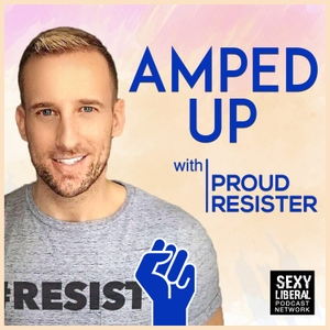 Amped Up with Proud Resister by Proud Resister