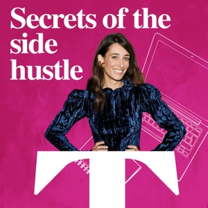 Secrets Of The Side Hustle by The Sunday Times