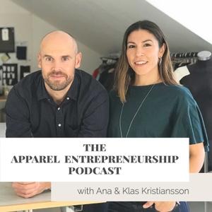 The Apparel Entrepreneurship Podcast by Apparel Entrepreneurship