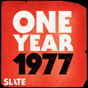One Year by Slate Podcasts