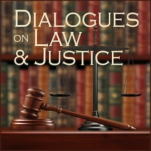 Dialogues on Law and Justice by Mars Hill Audio