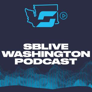 SBLive Washington podcast by SBLive Sports