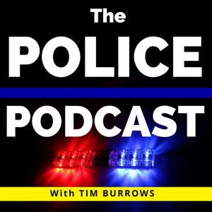 The Police Podcast by Tim Burrows is joined by guests; Trooper Ben Gardner, Brian Fanzo, Commissi