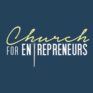 Church for Entrepreneurs by Amos Johnson Jr, PhD: Christian Business | Biblical Business |  Entrepreneurship