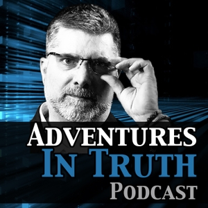 Adventures in Truth Podcast
