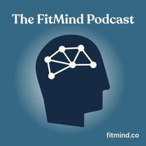 The FitMind Podcast: Mental Health, Neuroscience & Mindfulness Meditation by FitMind, Neuroscience-Based Meditation & Mental Fitness Training