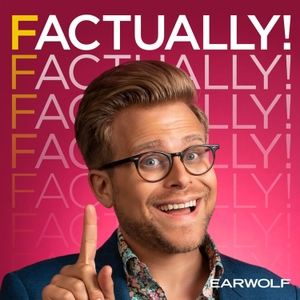 Factually! with Adam Conover by Earwolf & Adam Conover