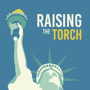 Raising the Torch by Statue of Liberty-Ellis Island Foundation