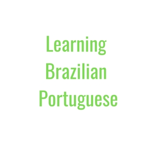 The Learning BR Portuguese's Podcast by Learning BR Portuguese