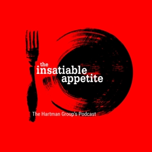 The Insatiable Appetite by The Hartman Group, Inc.