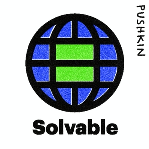 Solvable by Pushkin Industries