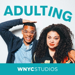 Adulting by WNYC Studios