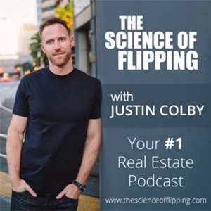 The Science of Flipping by Justin Colby