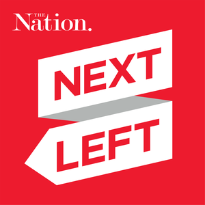 Next Left by The Nation