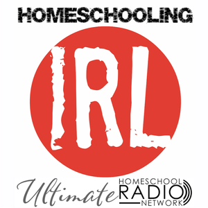 Homeschooling IRL by Andy/Kendra Fletcher