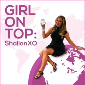 Girl On Top: ShallonXO by Shallon Lester & Studio71