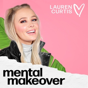 Mental Makeover by Lauren Curtis