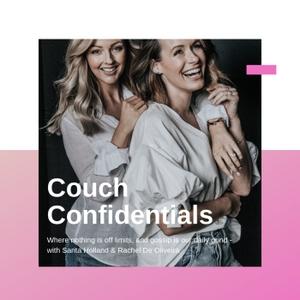 Couch Confidentials by Rachel De Oliveira & Sarita Holland