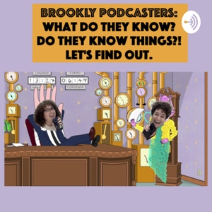 Brookly Podcasters: What Do They Know? by Rachel