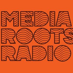 Media Roots Radio by Abby & Robbie Martin
