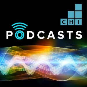 CHI Podcasts by Cambridge Healthtech Podcasts
