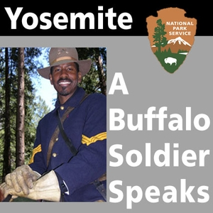 Buffalo Soldier Speaks by Yosemite National Park
