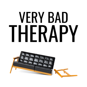 Very Bad Therapy by Ben Fineman and Caroline Wiita