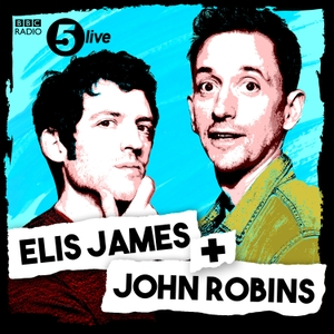 Elis James and John Robins by BBC Radio 5 live
