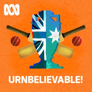 The Urnbelievable Ashes Podcast by ABC Radio