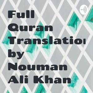 Full Quran Translation/Tafseer by Nouman Ali Khan by SUHAIL AKHTAR